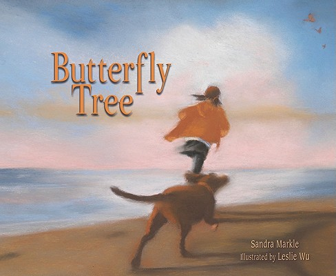 Butterfly Tree By Markle, Sandra/ Wu, Leslie (ILT)